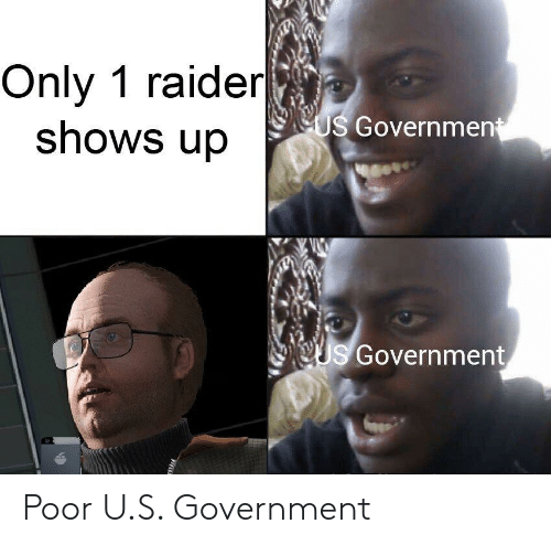 Government, Poor, and U S: Only 1 raider  shows up  eUs Government  OUs Government Poor U.S. Government