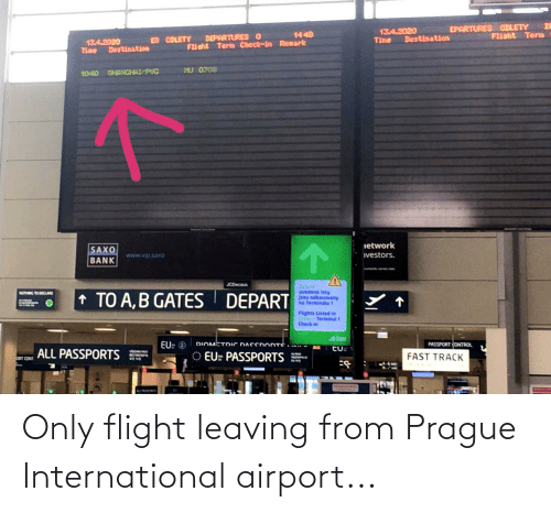 Prague: Only flight leaving from Prague International airport...