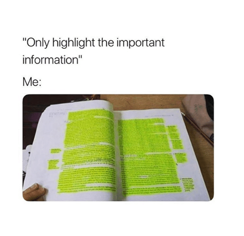 """Information,  Highlight, and The: """"Only highlight the important  information""""  8"""
