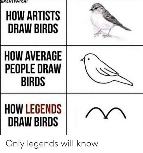 know: Only legends will know