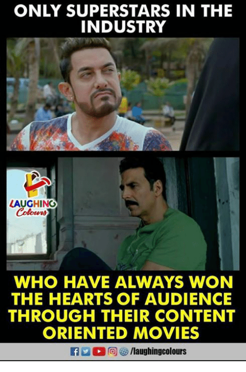 Movies, Hearts, and Content: ONLY SUPERSTARS IN THE  INDUSTRY  LAUGHING  Colowrs  WHO HAVE ALWAYS WON  THE HEARTS OF AUDIENCE  THROUGH THEIR CONTENT  ORIENTED MOVIES  f/laughingcolours