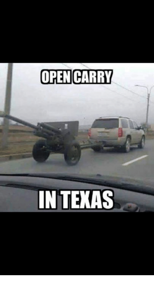 Memes, 🤖, and Open: OPEN CARRY  IN TEKAS