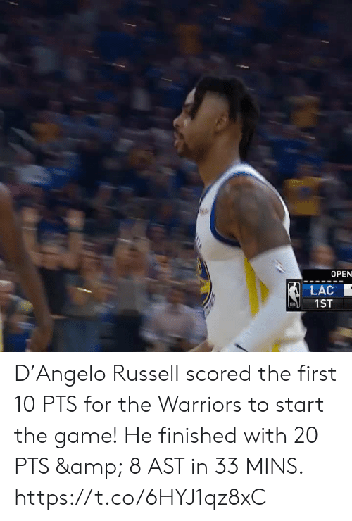 Memes, The Game, and Game: OPEN  LAC  1ST D'Angelo Russell scored the first 10 PTS for the Warriors to start the game!  He finished with 20 PTS & 8 AST in 33 MINS.    https://t.co/6HYJ1qz8xC