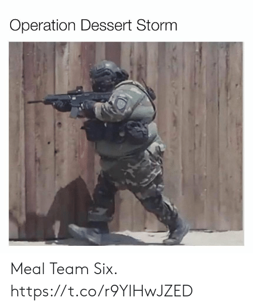 Meal: Operation Dessert Storm Meal Team Six. https://t.co/r9YIHwJZED