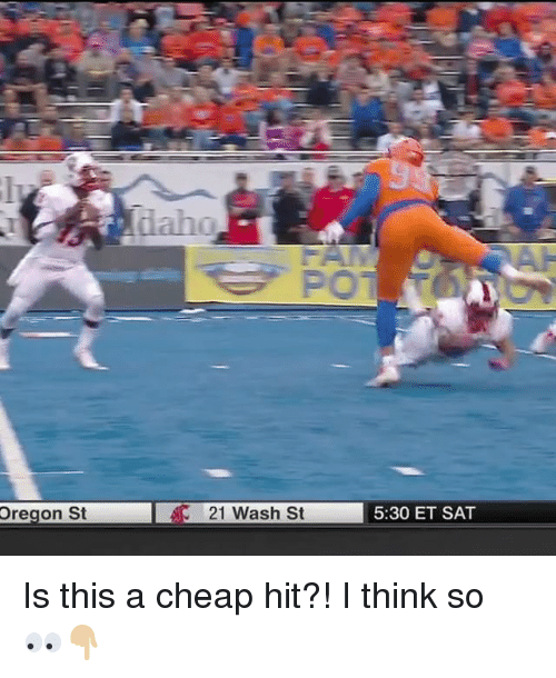 Memes, Oregon, and 🤖: Oregon St  21 wash St  5:30 ET SAT Is this a cheap hit?! I think so 👀👇🏼
