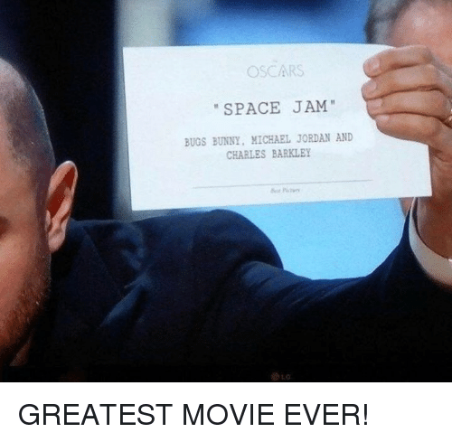 Bugs Bunny, Michael Jordan, and Oscars: OSCARS  SPACE JAM  BUGS BUNNY, MICHAEL JORDAN AND  CHARLES BARKLEY GREATEST MOVIE EVER!