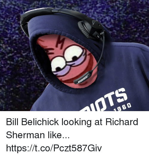 Bill Belichick, Football, and Nfl: OTS  196 0 Bill Belichick looking at Richard Sherman like... https://t.co/Pczt587Giv