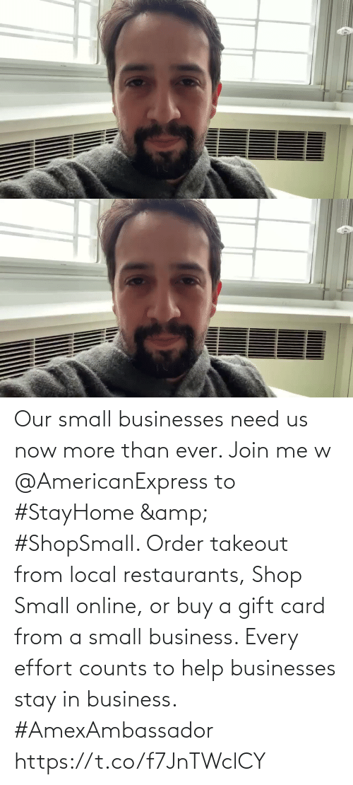 Buy: Our small businesses need us now more than ever. Join me w @AmericanExpress to #StayHome & #ShopSmall. Order takeout from local restaurants, Shop Small online, or buy a gift card from a small business. Every effort counts to help businesses stay in business. #AmexAmbassador https://t.co/f7JnTWclCY