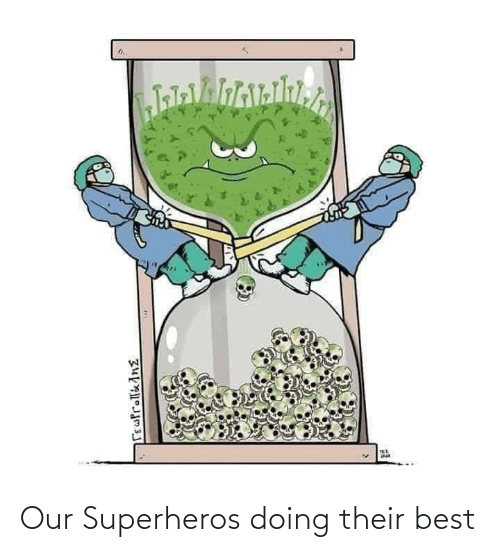 Best: Our Superheros doing their best