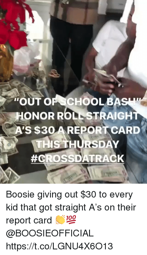 """Got, Boosie, and Kid: """"OUT OF CHOOLBA  ONOR ROLL STRAIGH  A'S $3O AREPORT CARD  MIS THURSDAY  Boosie giving out $30 to every kid that got straight A's on their report card 👏💯 @BOOSIEOFFICIAL https://t.co/LGNU4X6O13"""
