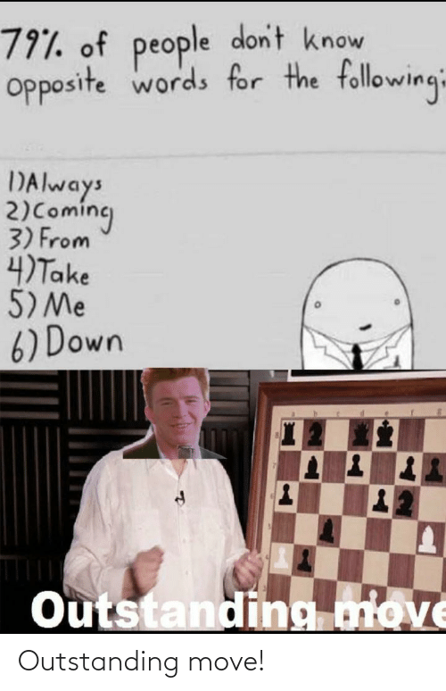 move: Outstanding move!