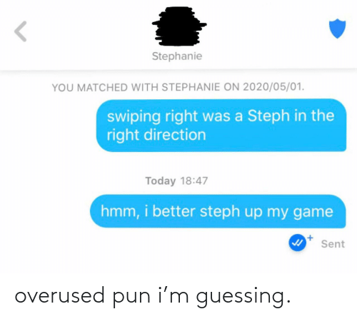 Guessing: overused pun i'm guessing.