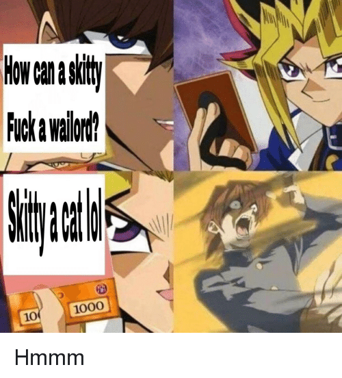 Anime, Fuck, and Can: ow can a skity  Fuck a wadlod?  10  1000