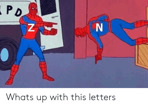 Whats, Letters, and P & D: P D Whats up with this letters
