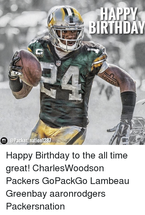 25 Best Memes About Packers Birthday Packers Birthday Memes