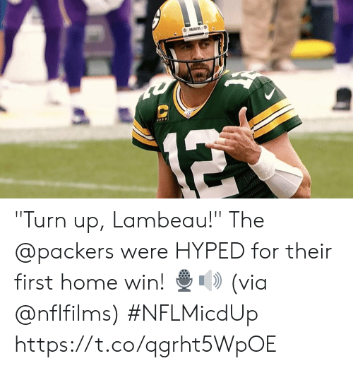 """Memes, Turn Up, and Home: PACKERS  12 """"Turn up, Lambeau!""""  The @packers were HYPED for their first home win! 🎙🔊  (via @nflfilms) #NFLMicdUp https://t.co/qgrht5WpOE"""
