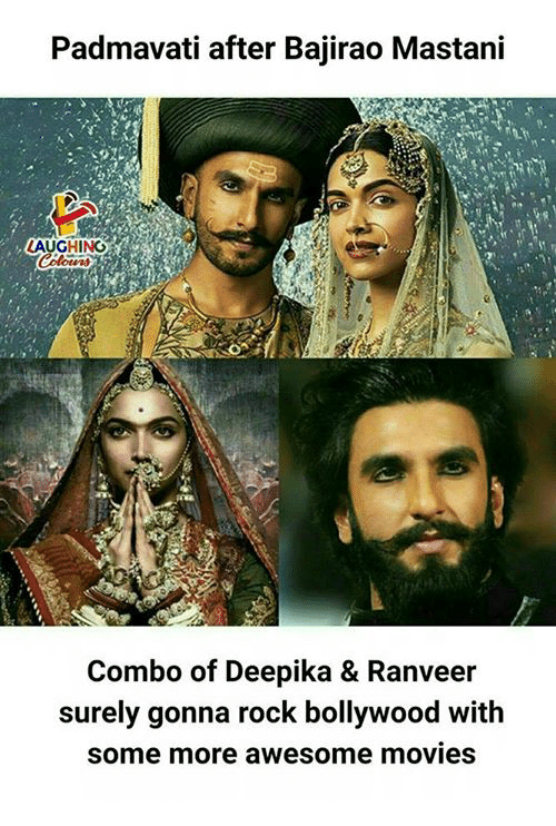 Movies, Some More, and Bollywood: Padmavati after Bajirao Mastani  AUGHING  Combo of Deepika & Ranveer  surely gonna rock bollywood with  some more awesome movies