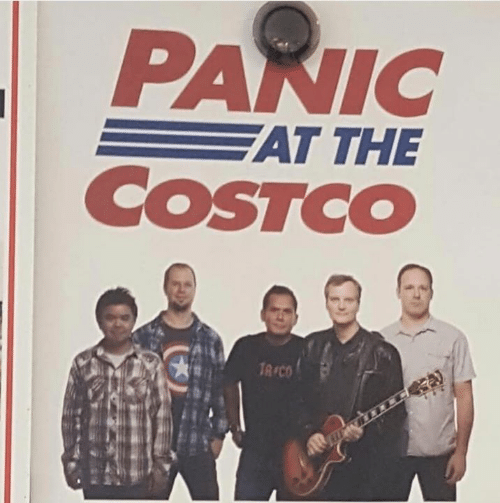 Costco: PANIC  AT THE  COSTCO  TA CO
