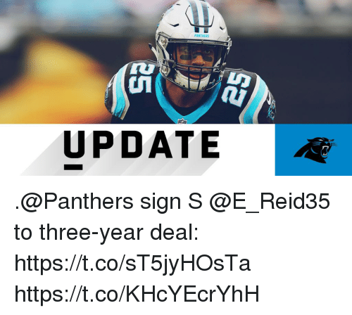 Memes, Panthers, and 🤖: PANTHERS  AN  UPDATE .@Panthers sign S @E_Reid35 to three-year deal: https://t.co/sT5jyHOsTa https://t.co/KHcYEcrYhH