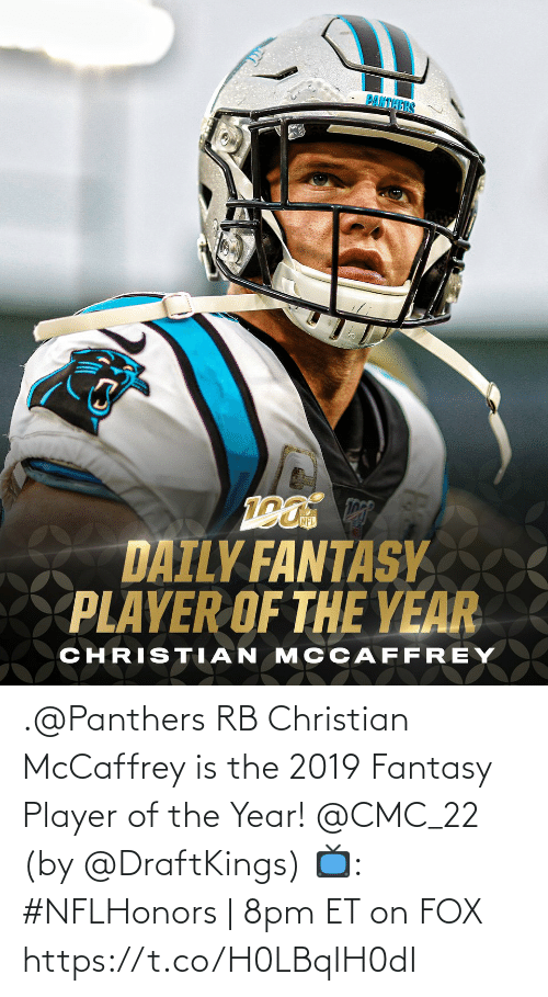 year: .@Panthers RB Christian McCaffrey is the 2019 Fantasy Player of the Year! @CMC_22 (by @DraftKings)  📺: #NFLHonors | 8pm ET on FOX https://t.co/H0LBqIH0dI
