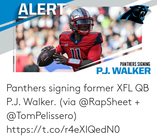 J: Panthers signing former XFL QB P.J. Walker. (via @RapSheet + @TomPelissero) https://t.co/r4eXIQedN0