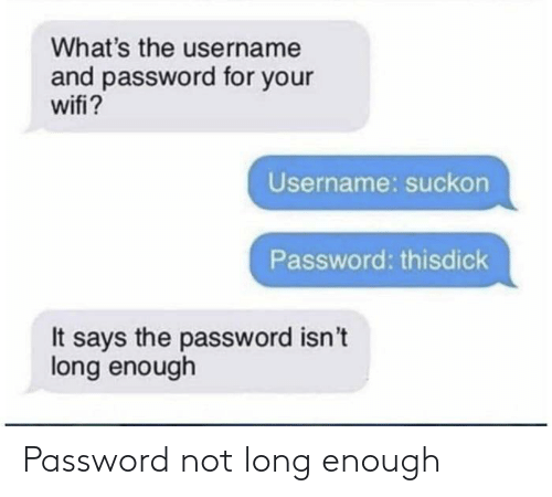 Password: Password not long enough