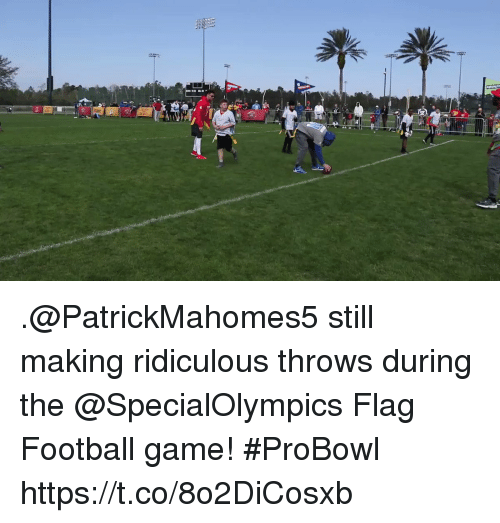 probowl: .@PatrickMahomes5 still making ridiculous throws during the @SpecialOlympics Flag Football game! #ProBowl https://t.co/8o2DiCosxb