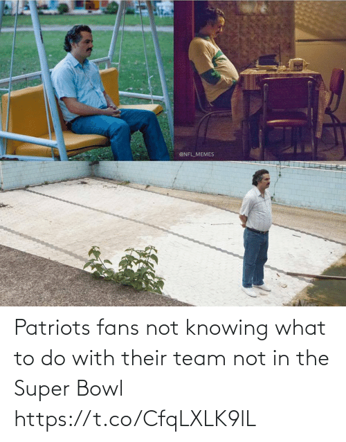 What To Do: Patriots fans not knowing what to do with their team not in the Super Bowl https://t.co/CfqLXLK9lL