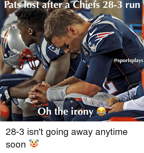 Basketball, Be Like, and Run: Patslost after a Chiefs 28-3 run  @sportsplays  Oh the irony 28-3 isn't going away anytime soon 🤡