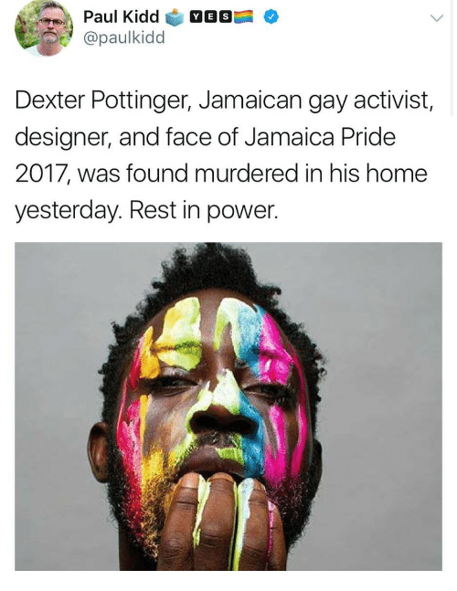 Paul Kidd Yes Dexter Pottinger Jamaican Gay Activist Designer And