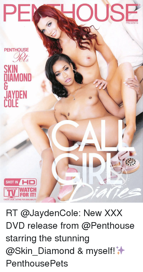 skin diamond: PE PRESENTS  PENTHOUSE  SKIN  JAYDEN  COLE  SHOT IN  HD  WATCH  FOR IT!  CHECK LOCAL LISTING FOR AVAILABILITY RT @JaydenCole: New XXX DVD release from @Penthouse starring the stunning @Skin_Diamond & myself!✨ PenthousePets