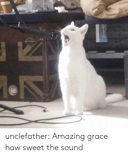 Target, Tumblr, and Blog: Peautyest unclefather: Amazing grace how sweet the sound