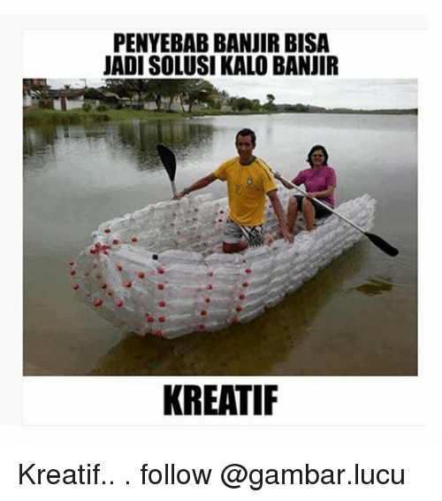 Indonesian Language Follower And Followed Penyebab Banjir Bisa Jadi Solusikalo Banjir