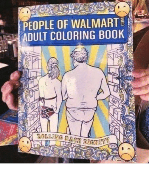 Walmart, Book, and People of Walmart: PEOPLE OF WALMART  ADULT COLORING BOOK