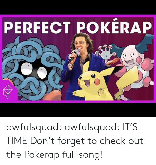 Target, Tumblr, and youtube.com: PERFECT POKÉRAP awfulsquad:  awfulsquad: IT'S TIME   Don't forget to check out the Pokerap full song!