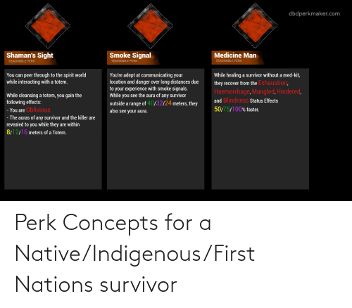 indigenous: Perk Concepts for a Native/Indigenous/First Nations survivor