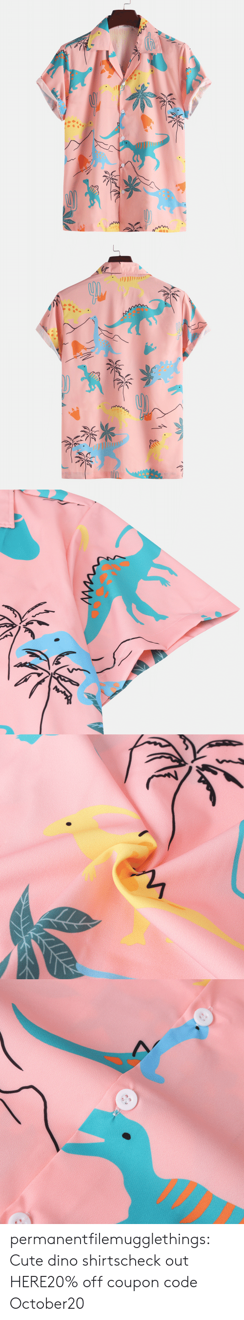Cute, Tumblr, and Blog: * permanentfilemugglethings:  Cute dino shirtscheck out HERE20% off coupon code:October20