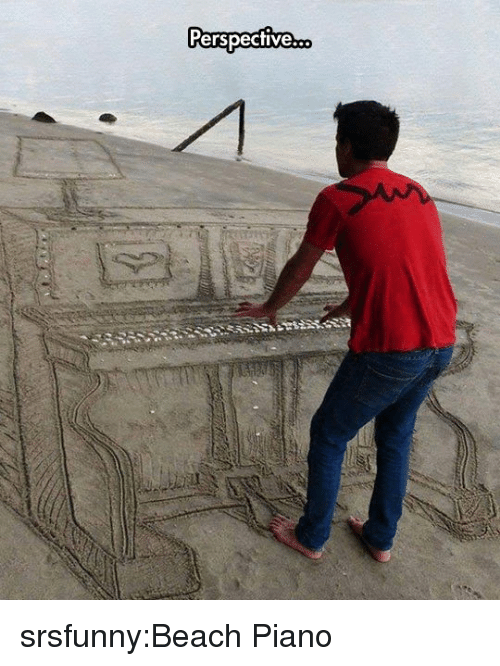 Tumblr, Beach, and Blog: Perspecfive srsfunny:Beach Piano