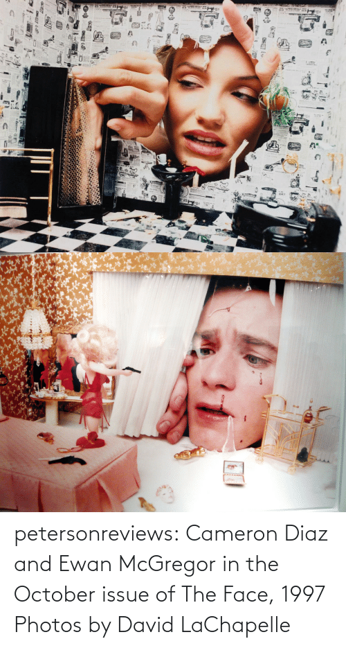 issue: petersonreviews: Cameron Diaz and Ewan McGregor in the October issue of The Face, 1997 Photos by David LaChapelle