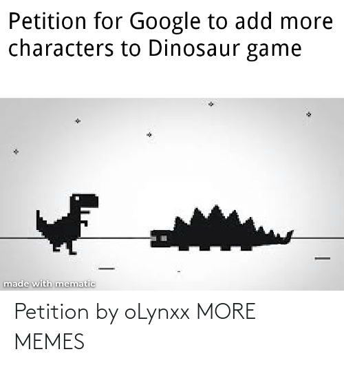 petition: Petition by oLynxx MORE MEMES