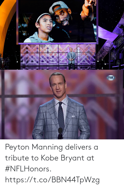 manning: Peyton Manning delivers a tribute to Kobe Bryant at #NFLHonors. https://t.co/BBN44TpWzg