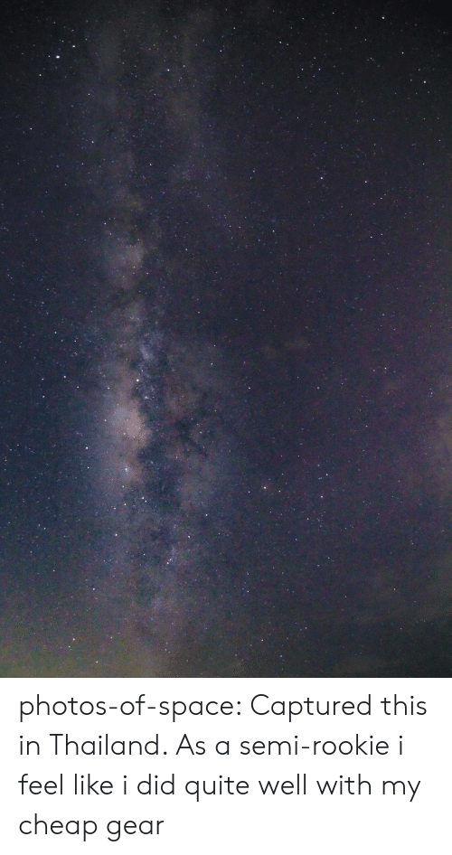 captured: photos-of-space:  Captured this in Thailand. As a semi-rookie i feel like i did quite well with my cheap gear