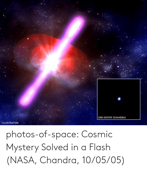 flash: photos-of-space:  Cosmic Mystery Solved in a Flash (NASA, Chandra, 10/05/05)