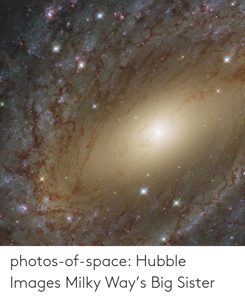 Ways: photos-of-space:  Hubble Images Milky Way's Big Sister