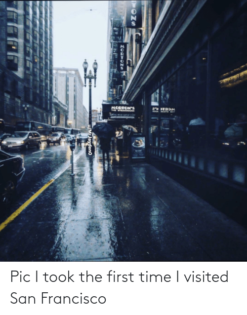 The First: Pic I took the first time I visited San Francisco