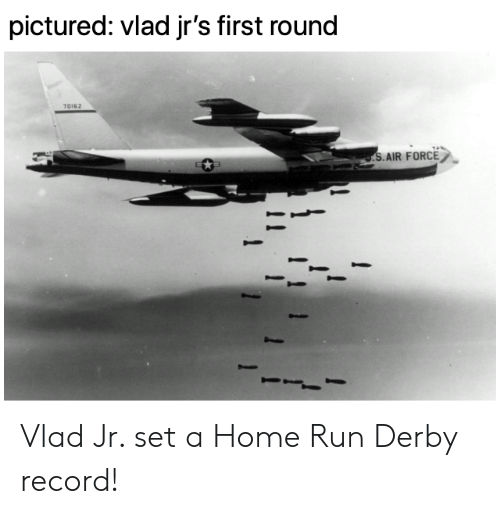MLB: pictured: vlad jr's first round  70162  S.AIR FORCE Vlad Jr. set a Home Run Derby record!