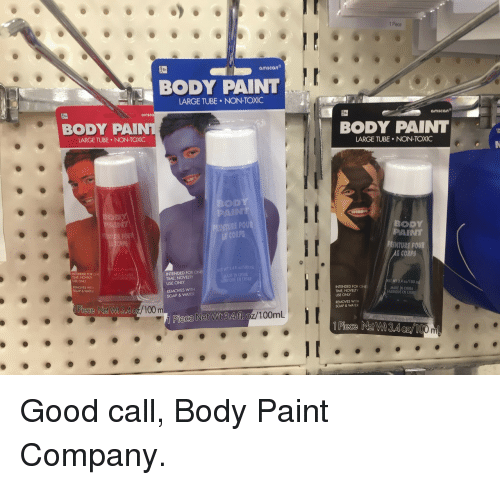 "Anaconda, Calvin Johnson, and China: Piece  amscan  BODY PAINT  ARGE TUBE NON-TOXIC  amscan""  BODY PAIN  BODY PAINT  LARGE TUBE NON-TOXIC  LARGE TUBE NON-TOXIC  OD  PAINT  INTURE POUR  CORPS  BODY  PAⅢNT  PEINTURE POUR  E CORP  POU  NETWT 3.4fl oz/100 ml  INTENDED FOR  TIME, NOVELTY  USE ONLY  INTENDED FOR ONE  TIME, NOVELTY  USE ONLY  REMOVES WITH  SOAP & WATER  I CHINA  EN CHINE  REMOVES WITH  SOAP & WATER  INTENDED FOR ONE  TIME, NOVELTY  USE ONLY  MADE IN CHINA  FABRIQUE EN CHIN  oz/100 m  REMOVES WITH  SOAP & WATER  Piece Net Wt 3.411, oz/100mL Good call, Body Paint Company."