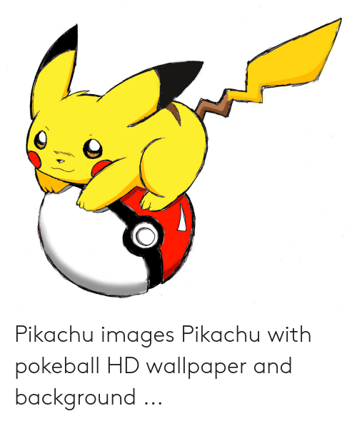 Pikachu, Images, and Wallpaper: Pikachu images Pikachu with pokeball HD wallpaper and background ...