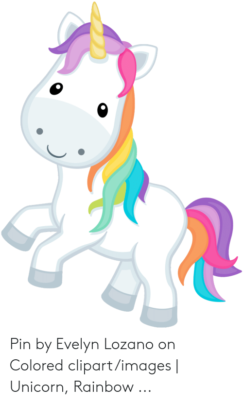 Unicorn Rainbow: Pin by Evelyn Lozano on Colored clipart/images | Unicorn, Rainbow ...