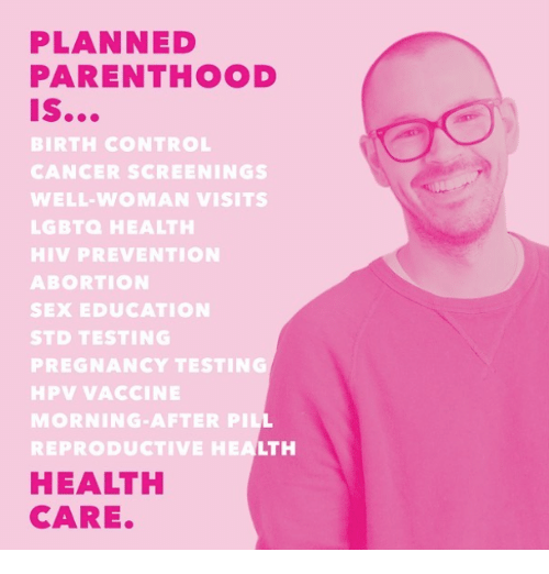 Sex, Control, and Abortion: PLANNED  PARENTHOOD  BIRTH CONTROL  CANCER SCREENINGS  WELL-WOMAN VISITS  LGBTO HEALTH  HIV PREVENTION  ABORTION  SEX EDUCATION  STD TESTING  PREGNANCY TESTING  HPV VACCINE  MORNING-AFTER PIL  REPRODUCTIVE HEALTH  HEALTH  CARE